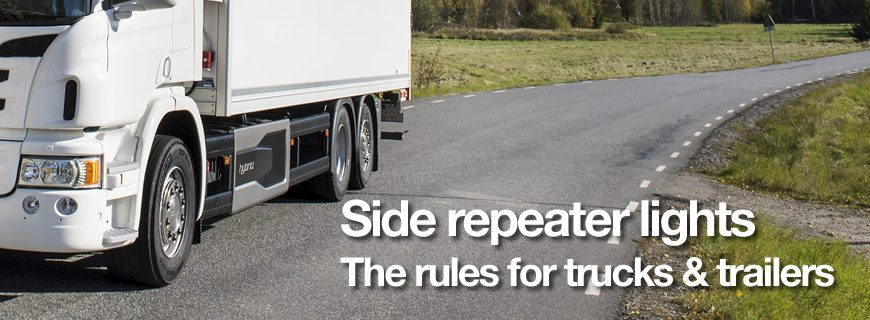 Side repeater lights: The rules for trucks and trailers