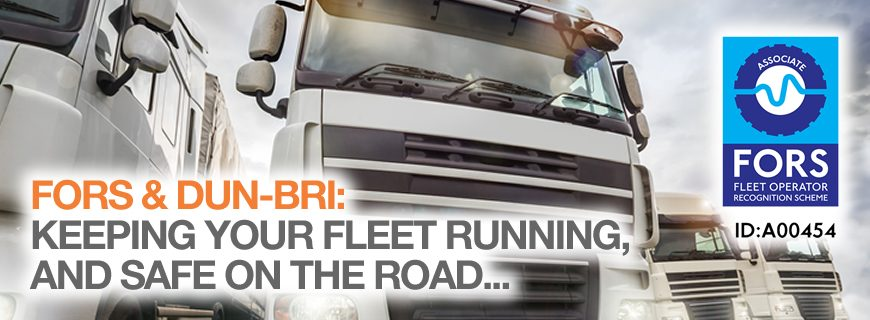 FORS & Dun-Bri Group: Keeping your fleet safe on the road